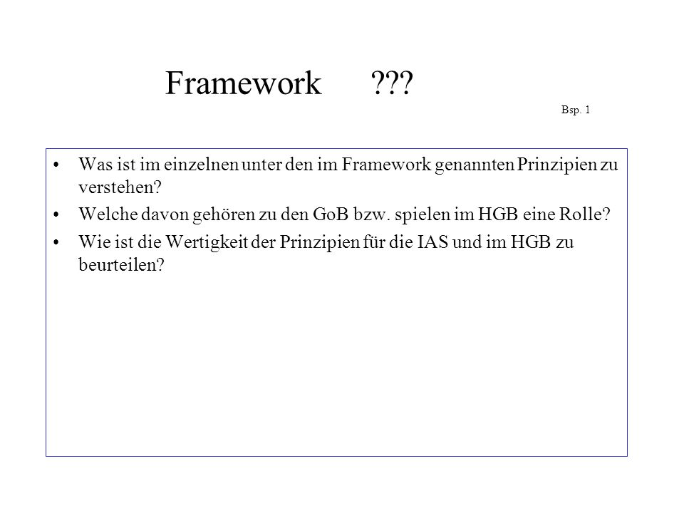 Framework Bsp. 1 Was ist im einzelnen unter den im Framework genannten Prinzipien zu verstehen