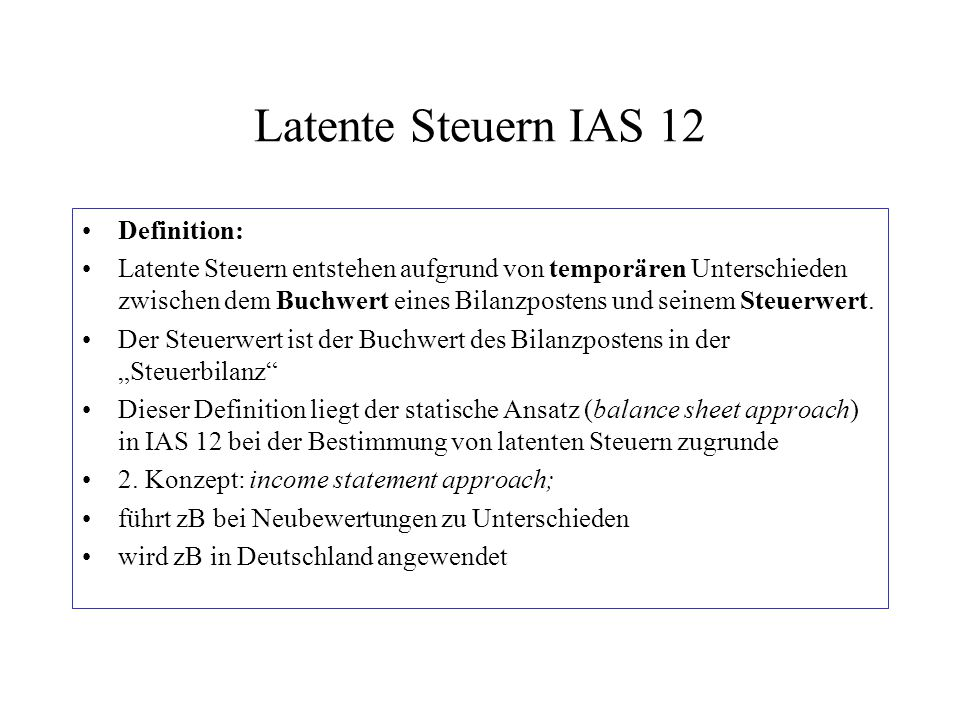 Latente Steuern IAS 12 Definition: