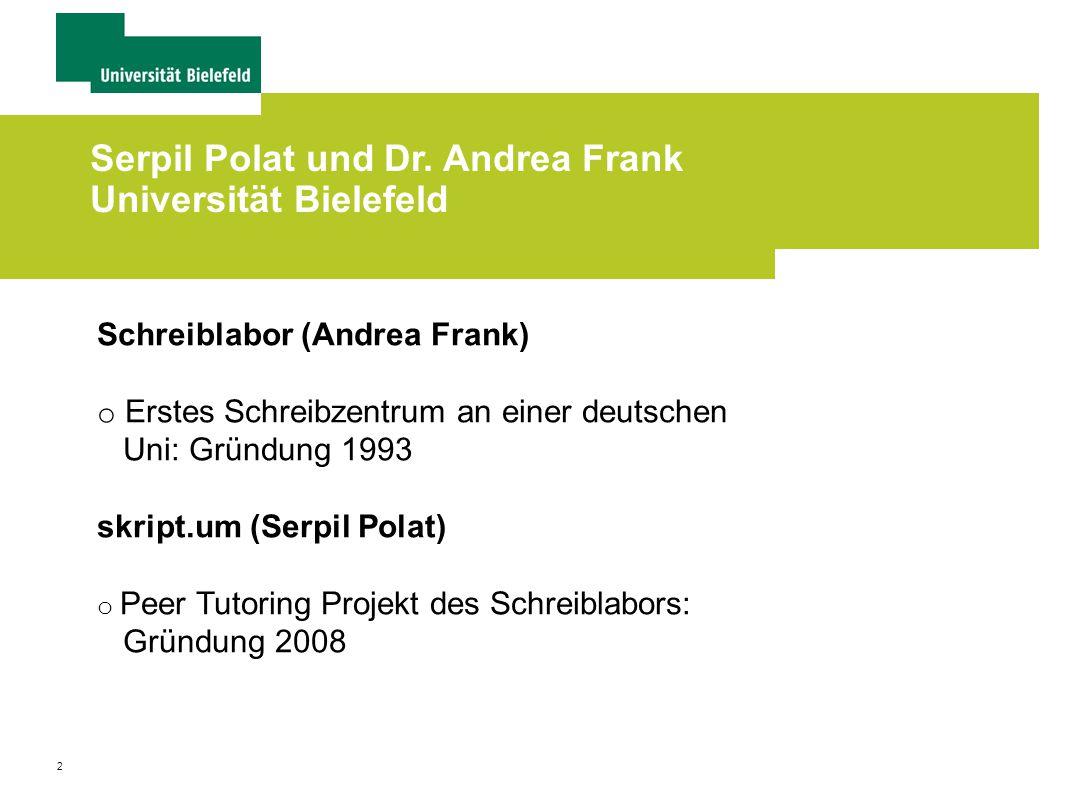 Serpil Polat und Dr. Andrea Frank Universität Bielefeld