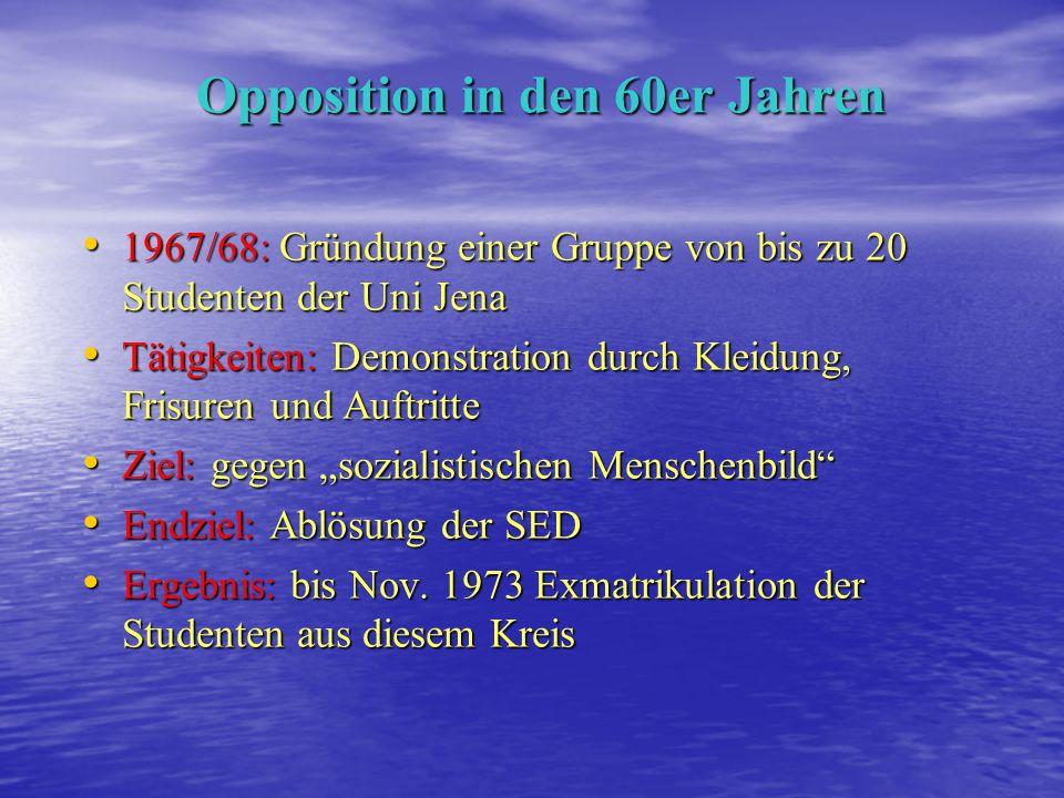 Opposition in den 60er Jahren