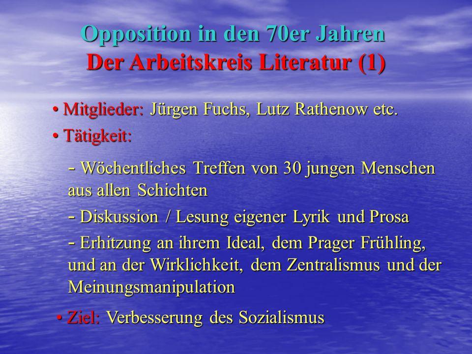 Opposition in den 70er Jahren Der Arbeitskreis Literatur (1)