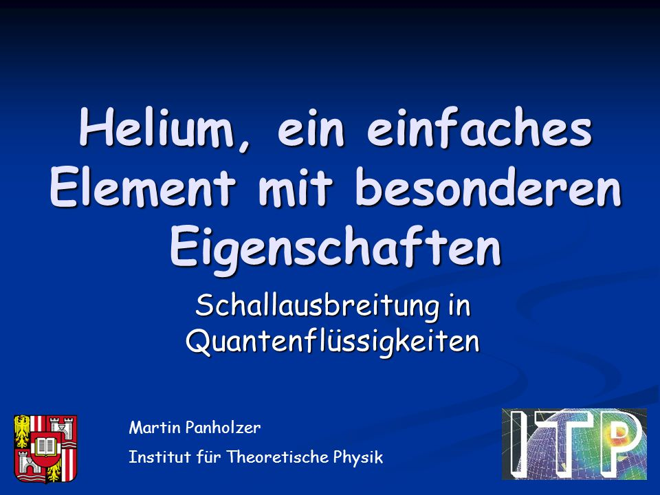 Helium, ein einfaches Element mit besonderen Eigenschaften