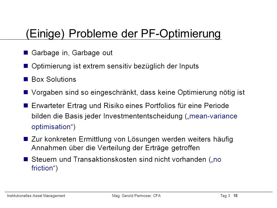 (Einige) Probleme der PF-Optimierung