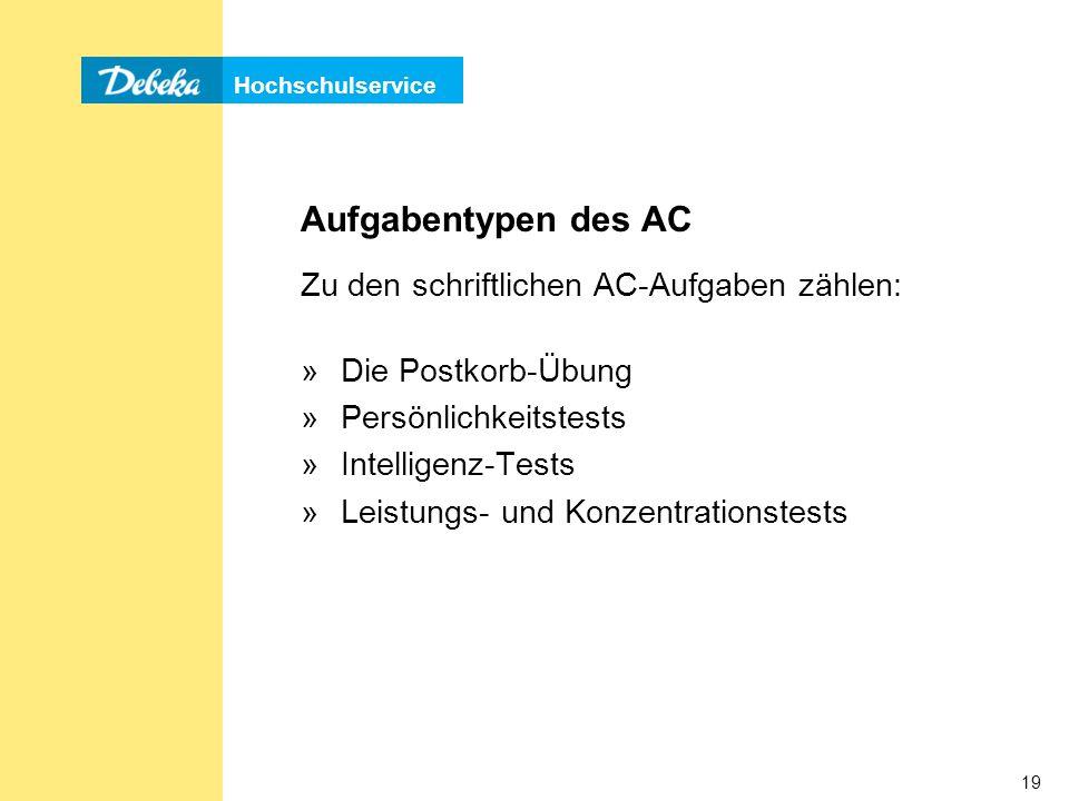 Aufgabentypen des AC Zu den schriftlichen AC-Aufgaben zählen: