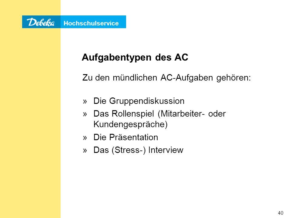 Aufgabentypen des AC Zu den mündlichen AC-Aufgaben gehören: