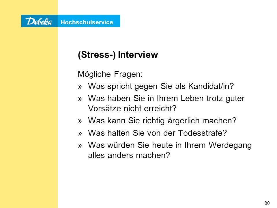 (Stress-) Interview Mögliche Fragen: