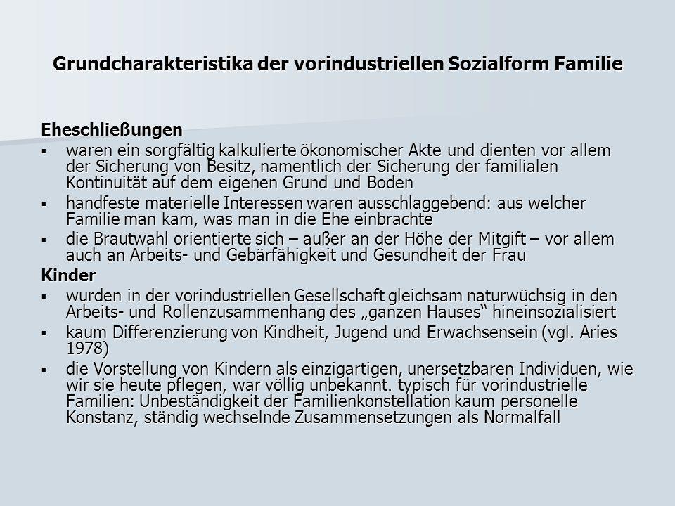 Grundcharakteristika der vorindustriellen Sozialform Familie