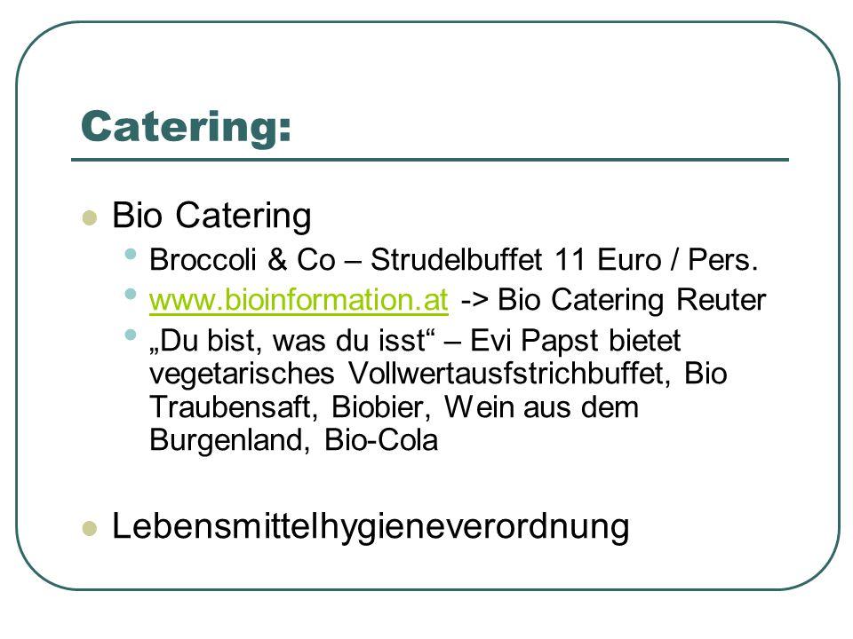 Catering: Bio Catering Lebensmittelhygieneverordnung