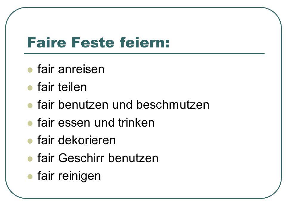 Faire Feste feiern: fair anreisen fair teilen