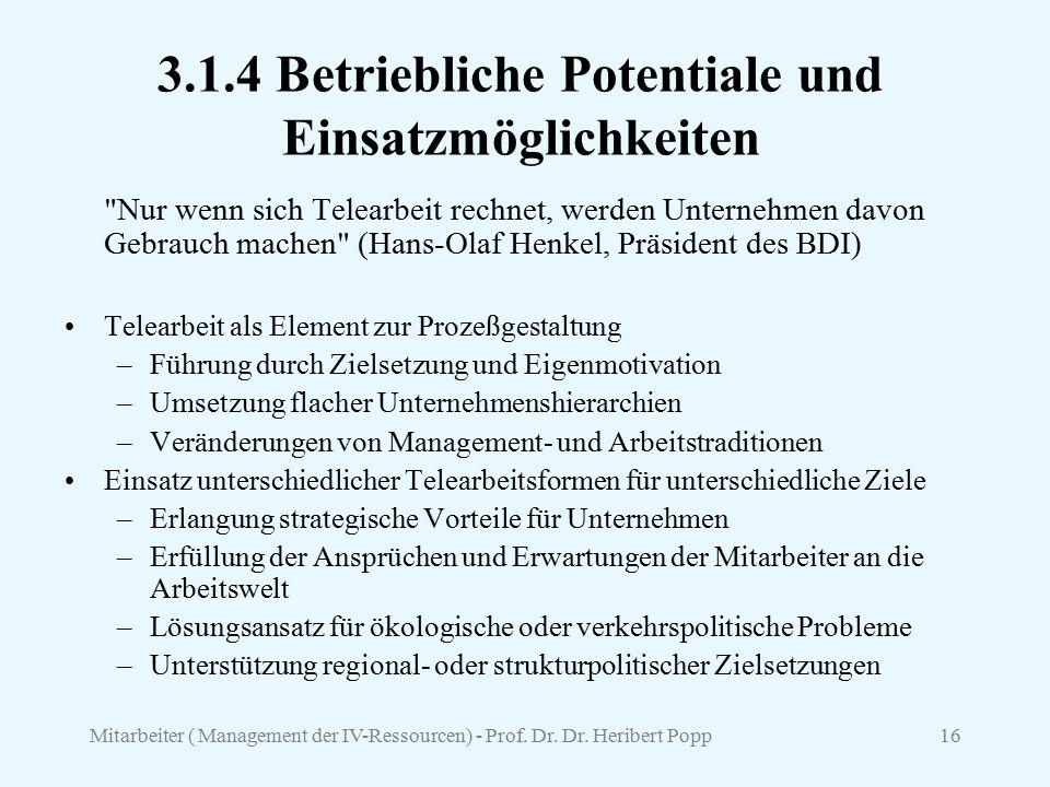 3.1.4 Betriebliche Potentiale und Einsatzmöglichkeiten