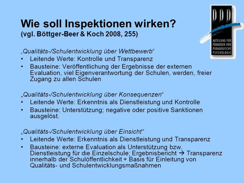Wie soll Inspektionen wirken (vgl. Böttger-Beer & Koch 2008, 255)