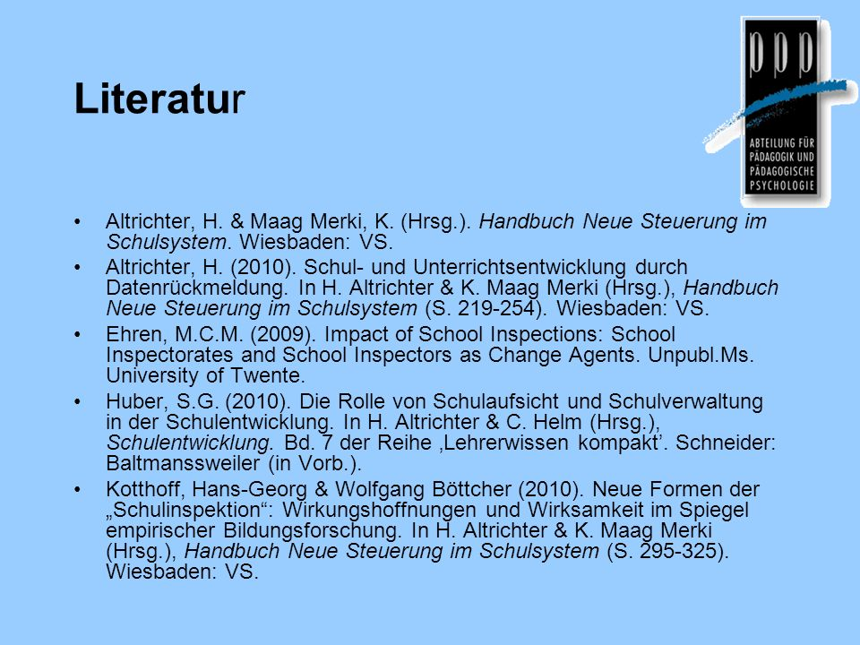 LiteraturAltrichter, H. & Maag Merki, K. (Hrsg.). Handbuch Neue Steuerung im Schulsystem. Wiesbaden: VS.