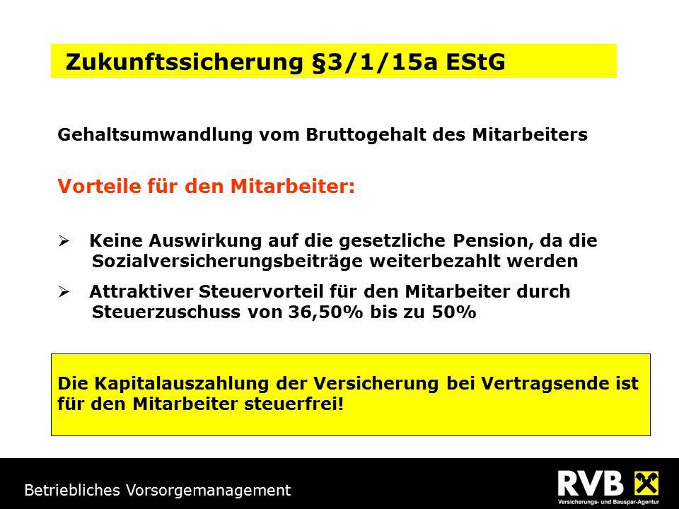 Zukunftssicherung §3/1/15a EStG