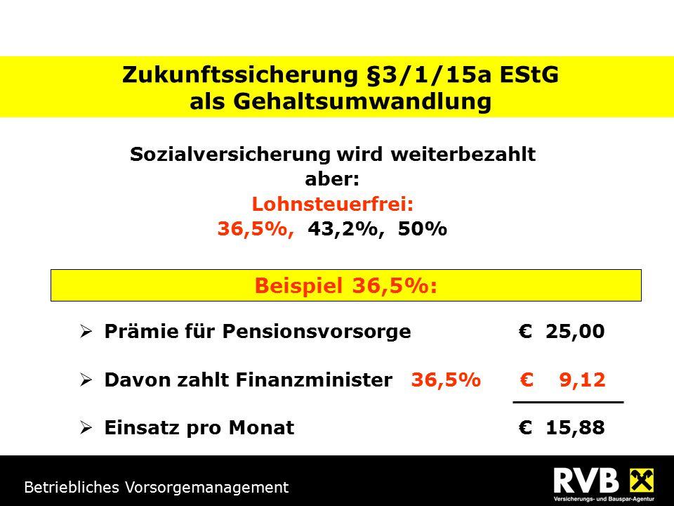 Zukunftssicherung §3/1/15a EStG als Gehaltsumwandlung