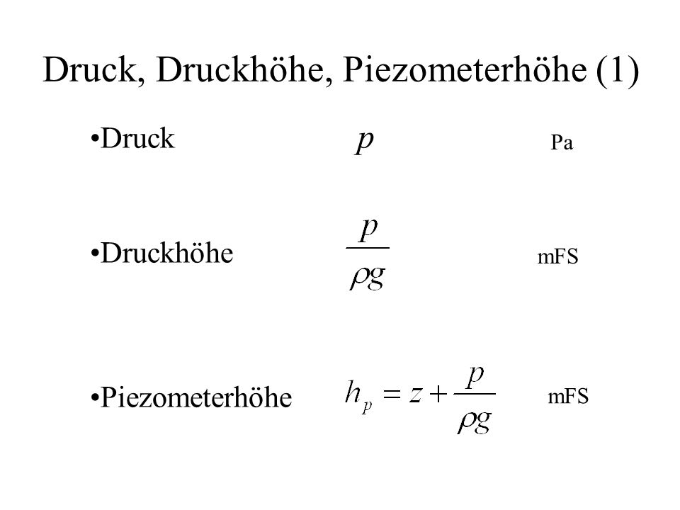 Druck, Druckhöhe, Piezometerhöhe (1)