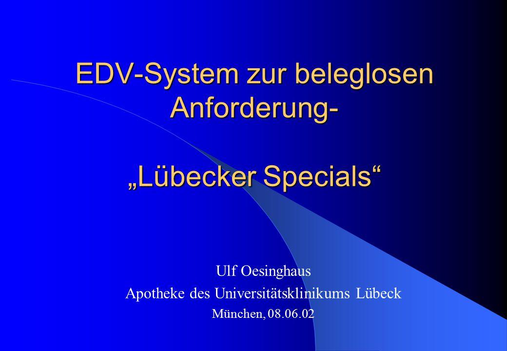 """EDV-System zur beleglosen Anforderung- """"Lübecker Specials"""