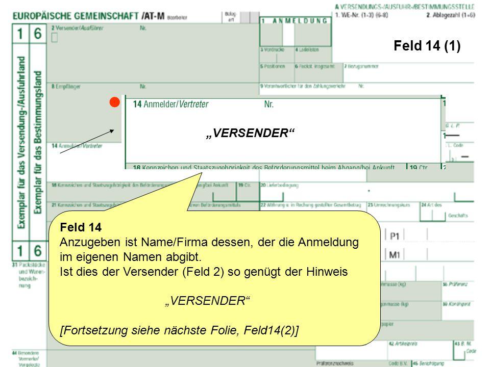 """ Feld 14 (1) """"VERSENDER Feld 14"""