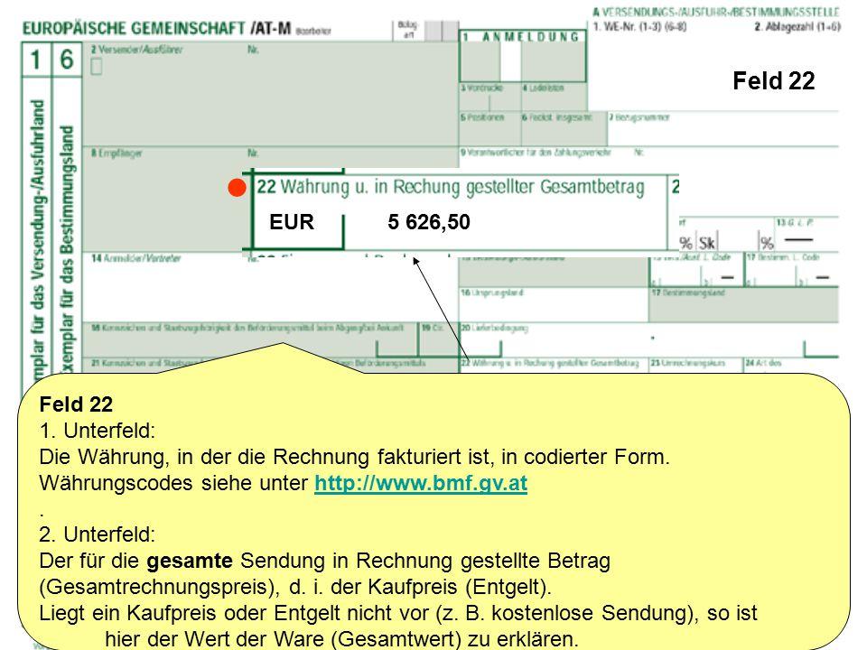  Feld 22 EUR 5 626,50 Feld 22 1. Unterfeld: