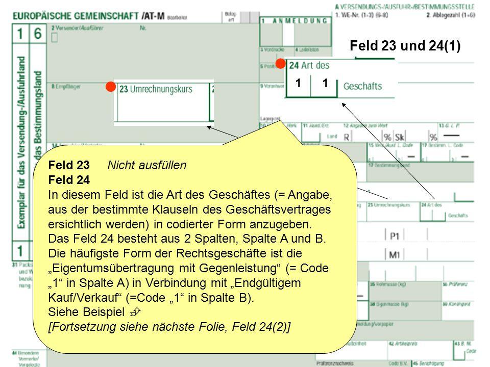   Feld 23 und 24(1) 1 1 Feld 23 Nicht ausfüllen Feld 24