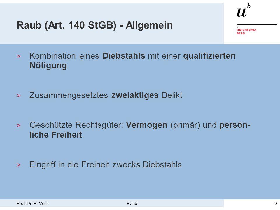 Raub (Art. 140 StGB) - Allgemein