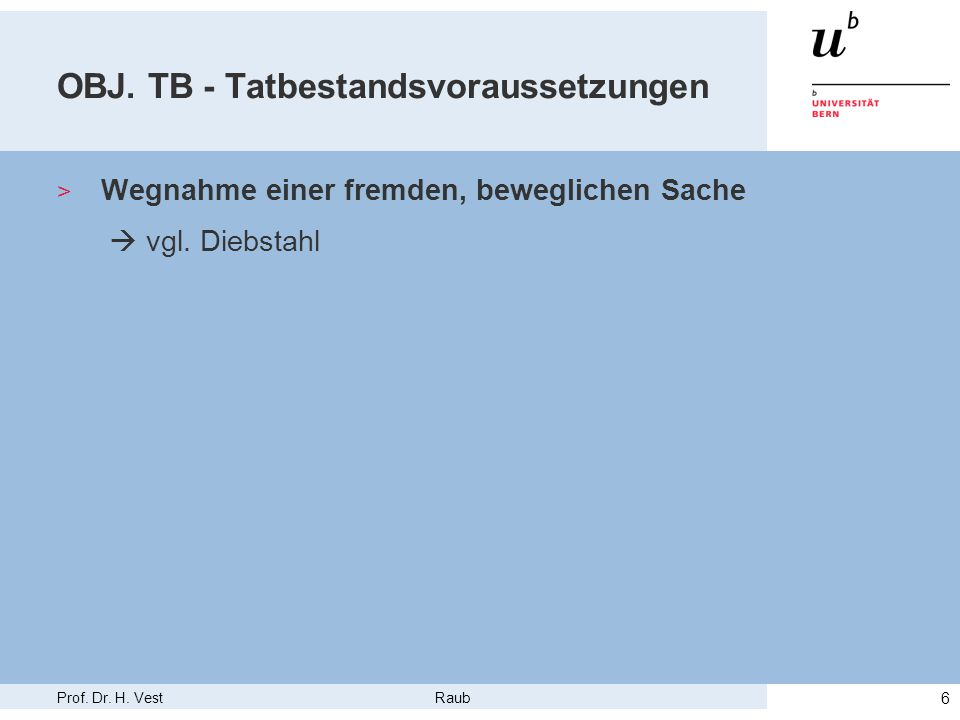 OBJ. TB - Tatbestandsvoraussetzungen