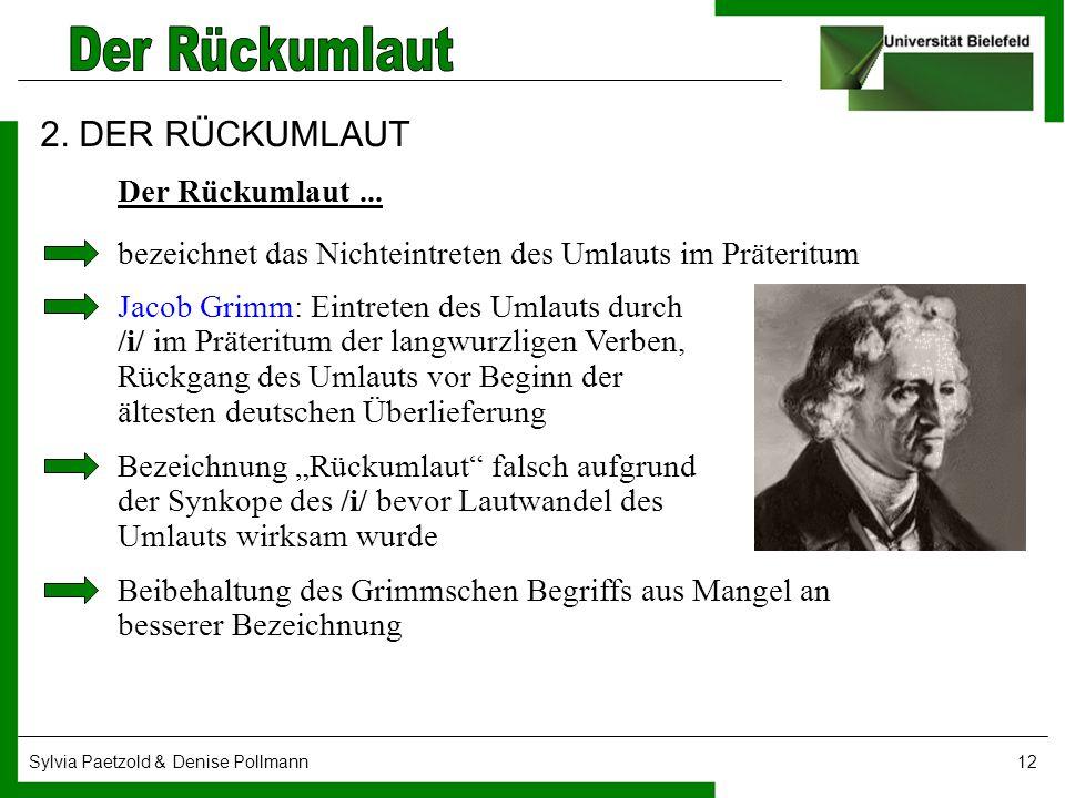2. DER RÜCKUMLAUT Der Rückumlaut ...