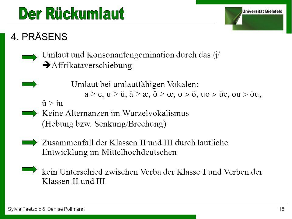 4. PRÄSENS Umlaut und Konsonantengemination durch das /j/