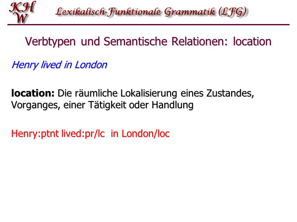 Verbtypen und Semantische Relationen: location