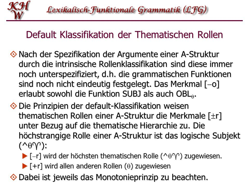Default Klassifikation der Thematischen Rollen