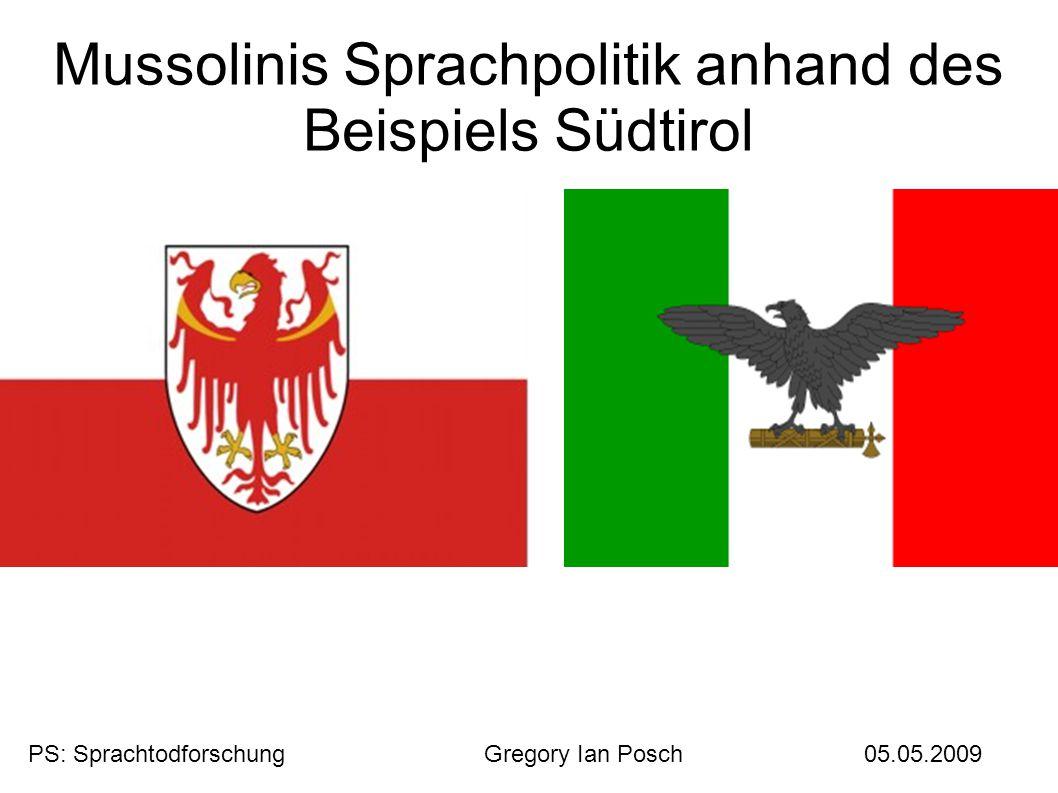Mussolinis Sprachpolitik anhand des Beispiels Südtirol