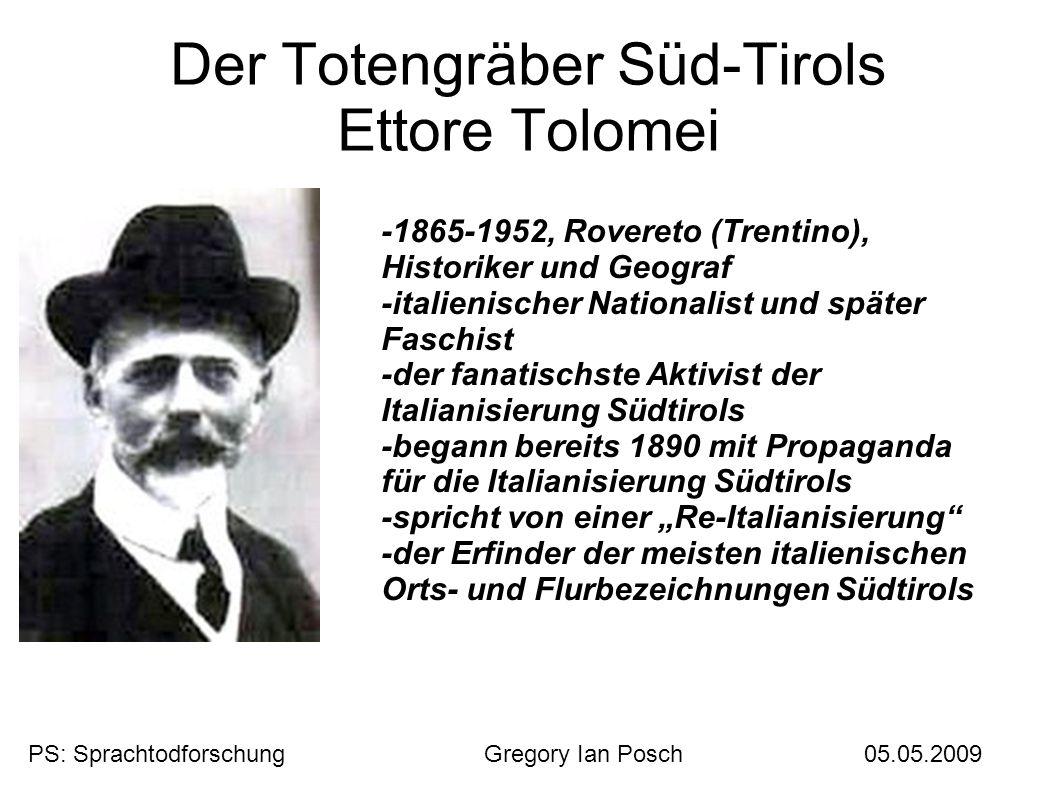 Der Totengräber Süd-Tirols Ettore Tolomei