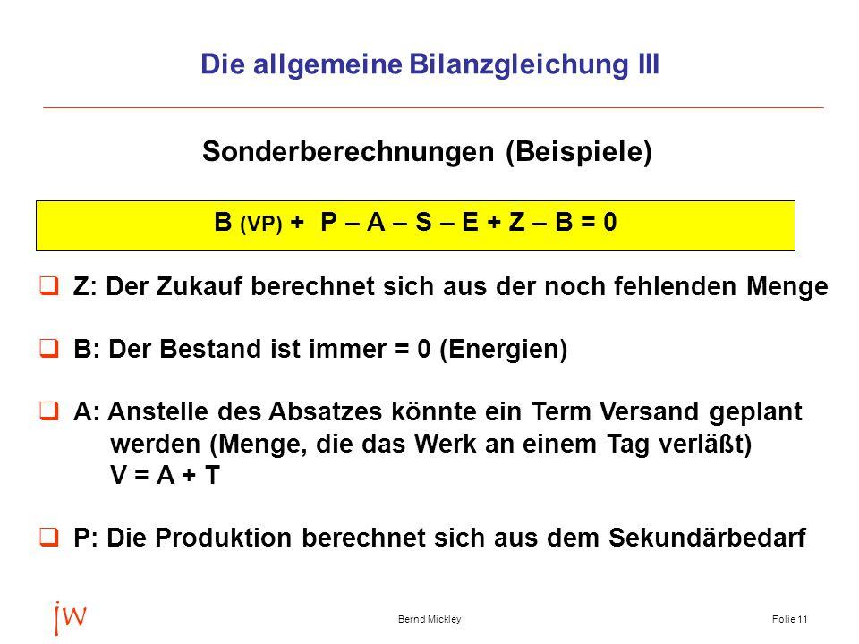 Die allgemeine Bilanzgleichung III