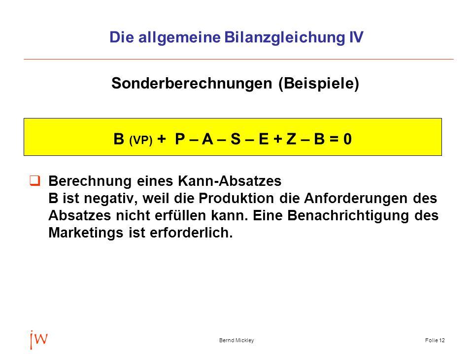 Die allgemeine Bilanzgleichung IV