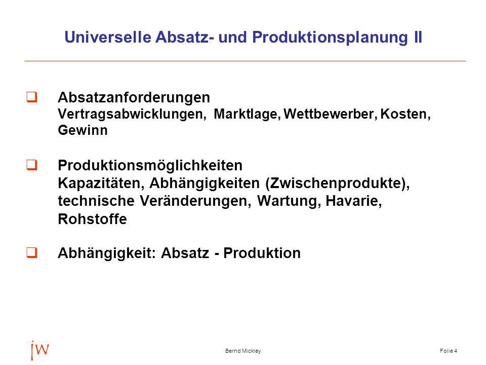 Universelle Absatz- und Produktionsplanung II
