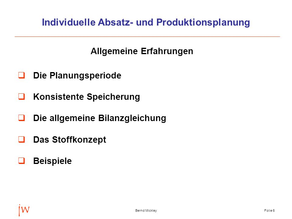 Individuelle Absatz- und Produktionsplanung