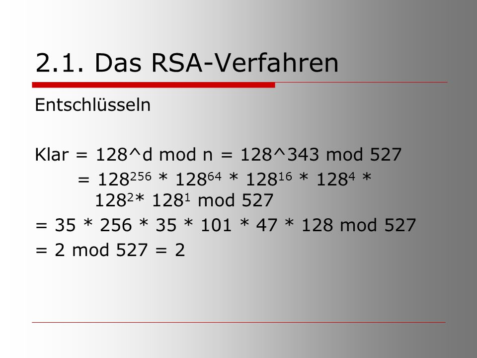 2.1. Das RSA-Verfahren Entschlüsseln