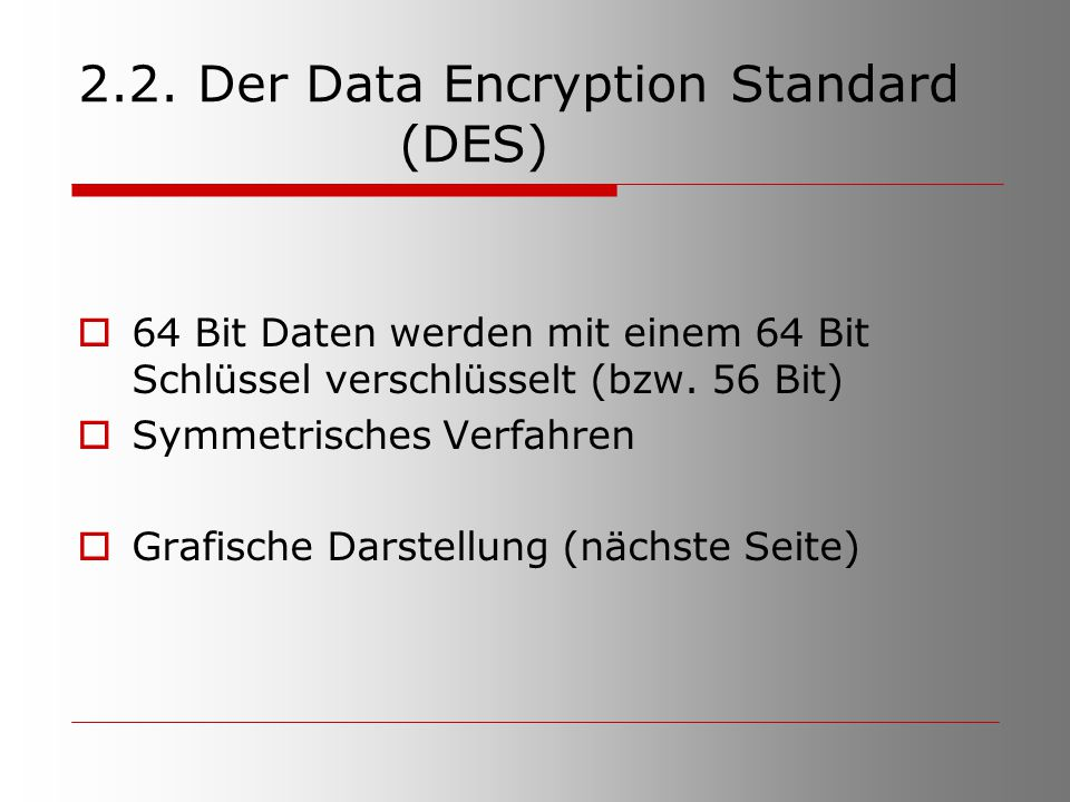 2.2. Der Data Encryption Standard (DES)