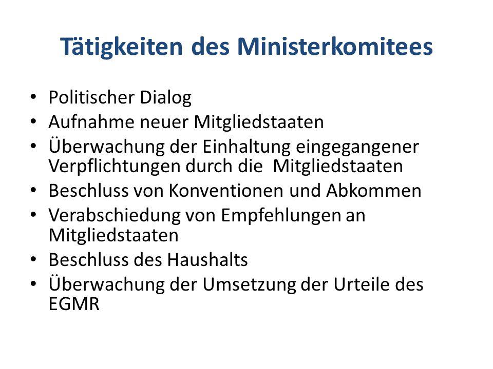 Tätigkeiten des Ministerkomitees