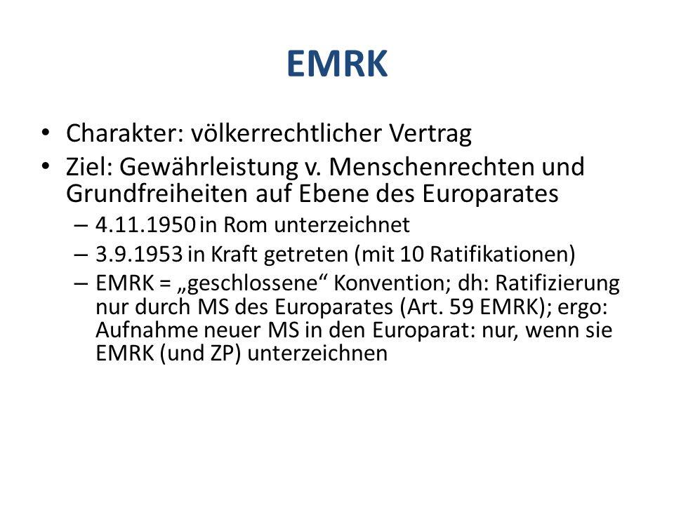 EMRK Charakter: völkerrechtlicher Vertrag