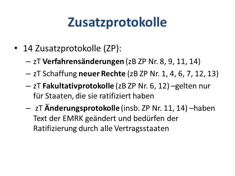 Zusatzprotokolle 14 Zusatzprotokolle (ZP):