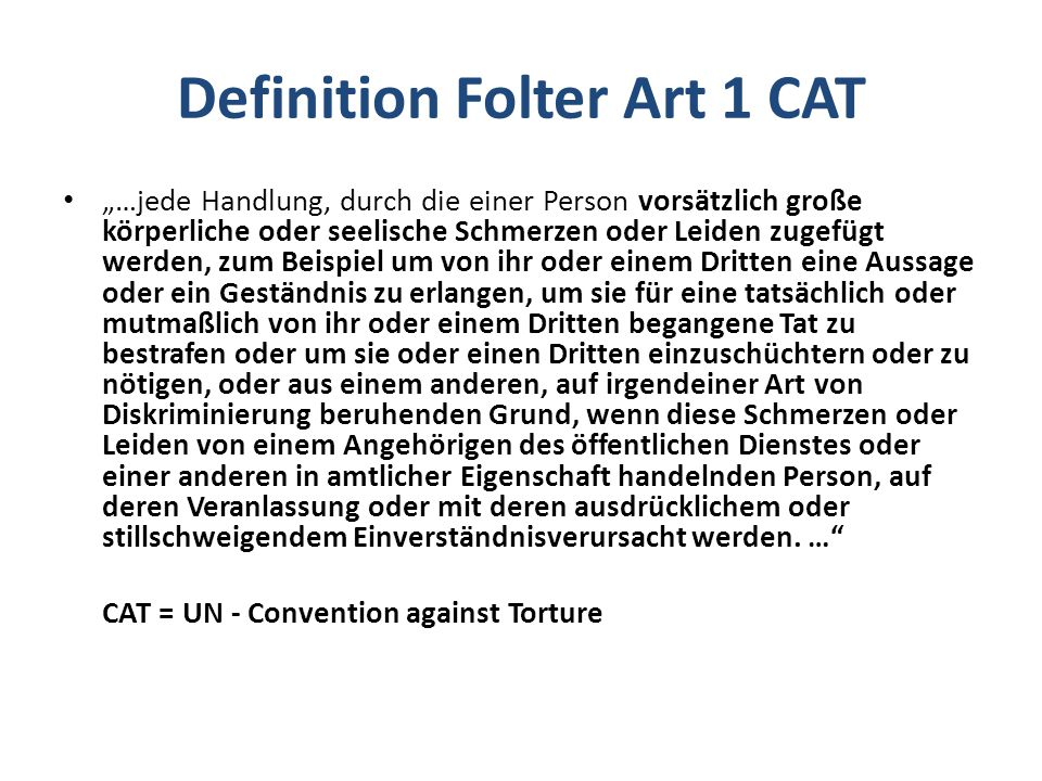 Definition Folter Art 1 CAT