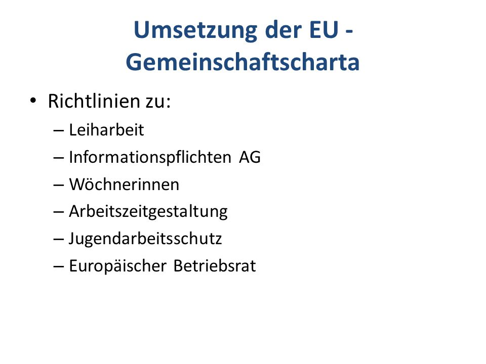 Umsetzung der EU - Gemeinschaftscharta