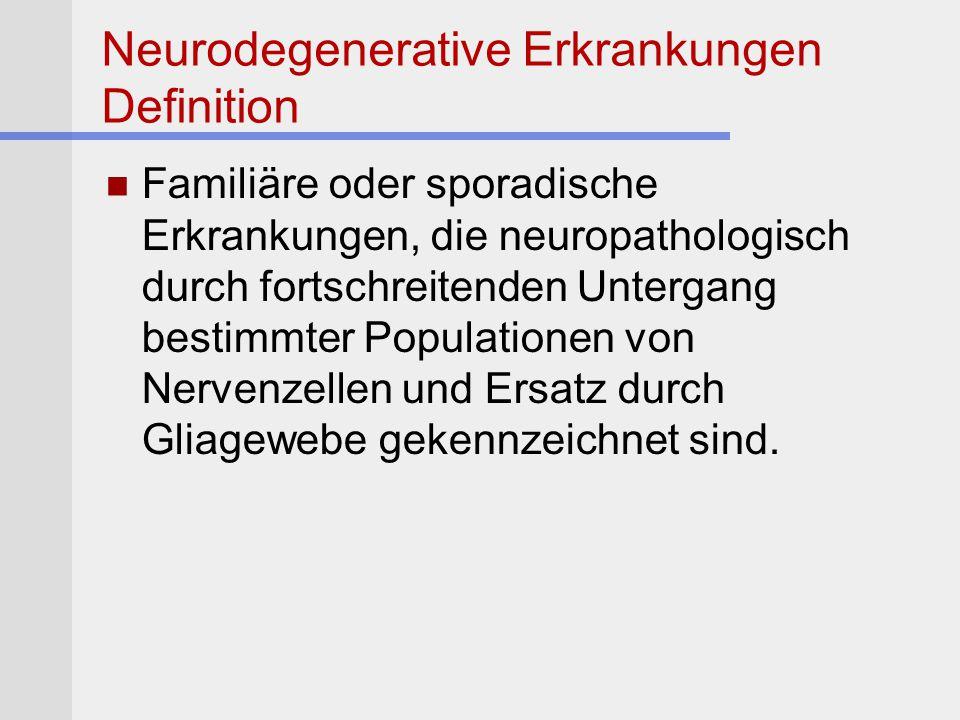 Neurodegenerative Erkrankungen Definition