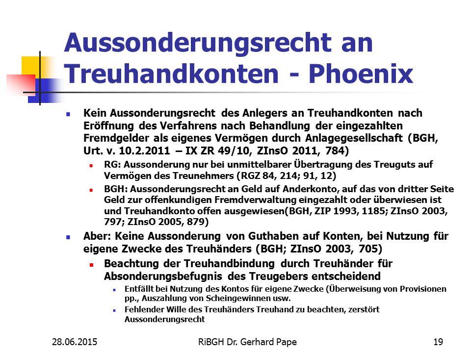Aussonderungsrecht an Treuhandkonten - Phoenix