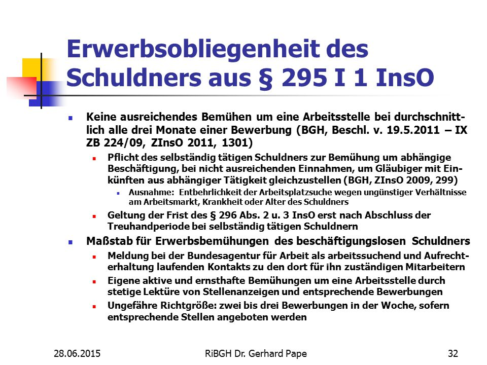 Erwerbsobliegenheit des Schuldners aus § 295 I 1 InsO