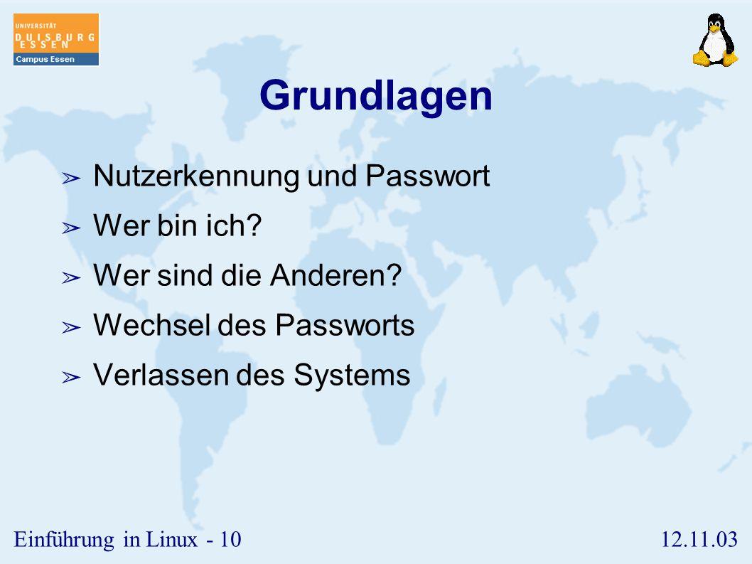 Grundlagen Nutzerkennung und Passwort Wer bin ich