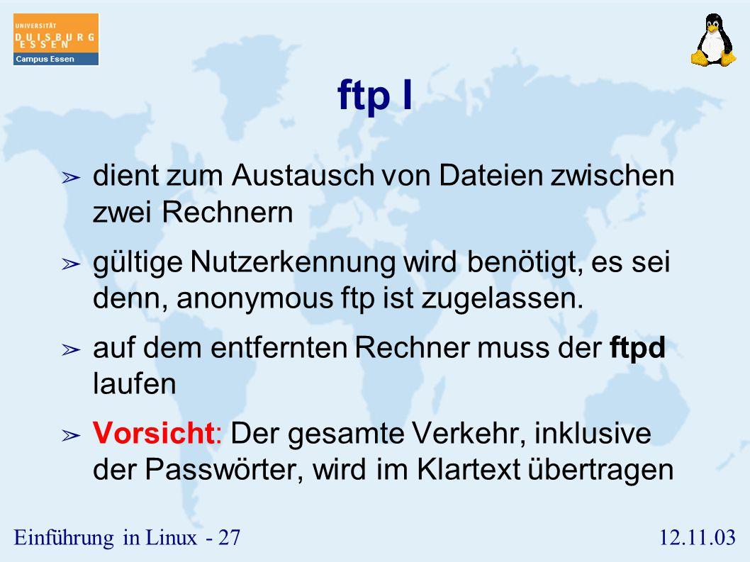 ftp I dient zum Austausch von Dateien zwischen zwei Rechnern
