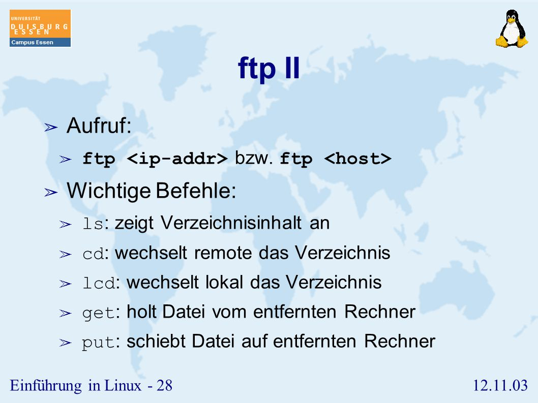ftp II Aufruf: Wichtige Befehle: