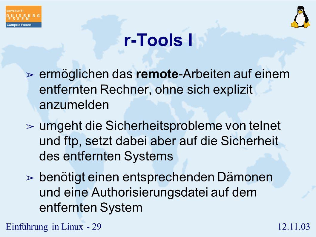 r-Tools I ermöglichen das remote-Arbeiten auf einem entfernten Rechner, ohne sich explizit anzumelden.