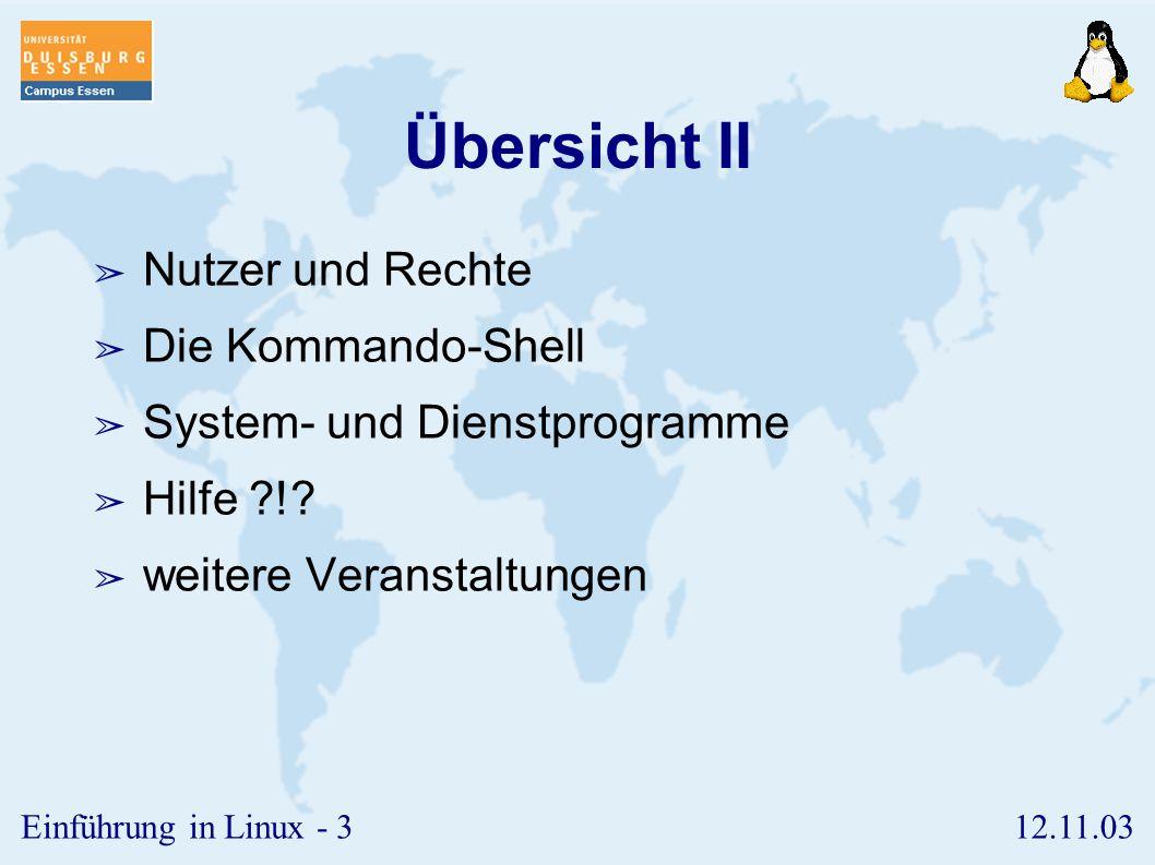 Übersicht II Nutzer und Rechte Die Kommando-Shell